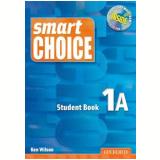 Smart Choice 1A Student Book With Multirom - Ken Wilson