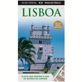 Guia Visual Lisboa (Inclui Mapa Avulso) - Dorling Kindersley