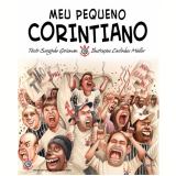 Meu Pequeno Corintiano (Ebook) - Serginho Groisman