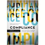Compliance Como Boa Prática De Gestão No Ensino Superior Privado - Daniel Cavalcante Silva, José Roberto Covac