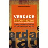 Verdade, informação e esclarecimento público na comunicação social (Ebook) - Renato Nunes Bittencourt