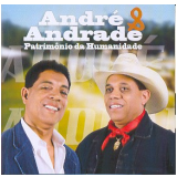André & Andrade - Patrimônio Da Humanidade (CD) - André & Andrade