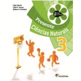 Projeto Presente Ciencias Naturais 3º Ano - Ensino Fundamental I - Lilian Bacich, Célia R. Carone, Edilson A. Pichilian