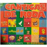 Cantigas de Roda 2 (CD) - Vários
