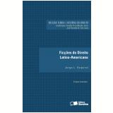 Ficções do Direito Latino-americano - Jorge Esquirol