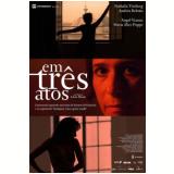 Em Três Atos (DVD) - Andrea Beltrão