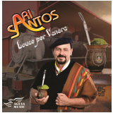 Ari Santos - Sou Louco Por Vanera (CD) - Ari Santos