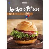 Lanches e Petiscos (Vol. 2) - Clivati Marco