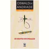 Os Dentes do Drag�o - Oswald de Andrade