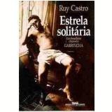 Estrela Solitária - Ruy Castro