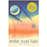 Andar Duas Luas - Sharon Creech