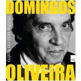 Minha Vida no Teatro - Domingos Oliveira