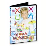 Xuxa - Só Para Baixinhos (DVD) - Xuxa
