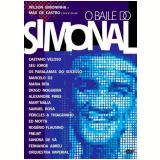 O Baile do Simonal (DVD) - Vários (veja lista completa)