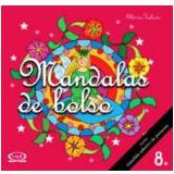 Mandalas de Bolso (Vol. 8) - Glória Falcón