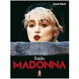 Estilo Madonna - Carol Clerk
