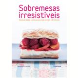 Sobremesas Irresistíveis - Caroline Brewester