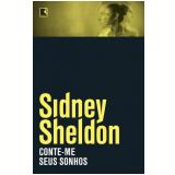 Conte-me Seus Sonhos  - Sidney Sheldon