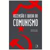 Ascens�o e Queda do Comunismo