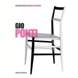 Gio Ponti (Vol. 11) - Fulvio Irace