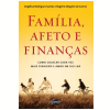 Fam�lia, Afeto e Finan�as