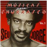 Seu Jorge: Musicas Para Churrasco - Volume I (CD) - Seu Jorge