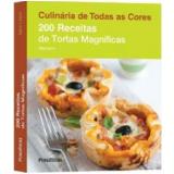 200 Receitas De Tortas Magníficas - Sara Lewis