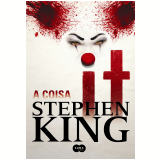 It - A Coisa - Stephen King