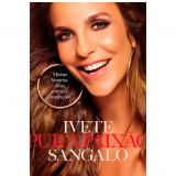Ivete Sangalo: Pura Paixão -