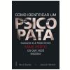 Como Identificar um Psicopata (Ebook)