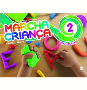 Marcha Criança Linguagem - (Vol. 2) - Educação Infantil