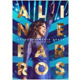 Aline Barros - Extraordinária Graça - Ao Vivo (DVD) - Aline Barros