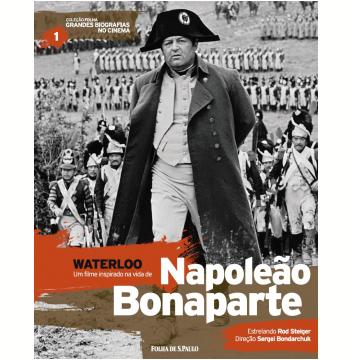 Waterloo - Napoleão Bonaparte (Vol.01)