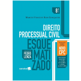 Direito Processual Civil Esquematizado - Pedro Lenza, Marcus Vinicius Rios Gonçalves