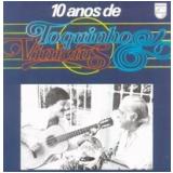 Vinicius de Moraes e Toquinho - 10 Anos de Toquinho e Vinicius (CD) - Toquinho E Vinícius