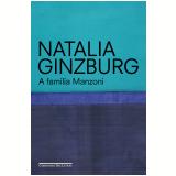 A Família Manzoni - Natalia Ginzburg
