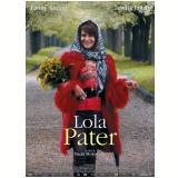 Lola Pater (DVD) - Fanny Ardant, Tewfik Jallab