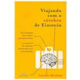 Viajando com o Cérebro de Einstein - Carolyn Abraham
