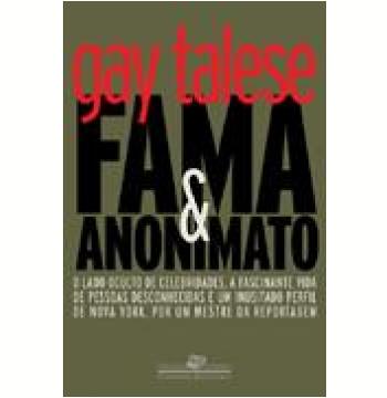 Fama e Anonimato