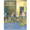 Historias � Brasileira (Vol.3)