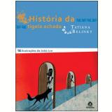 História da Tigela Achada - Tatiana Belinky