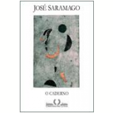 O Caderno - José Saramago