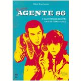 Agente 86 - Odair Braz Junior
