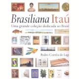 Brasiliana Itaú - Pedro Correa do Lago