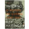 Inferno: o Mundo em Guerra (1939-1945)