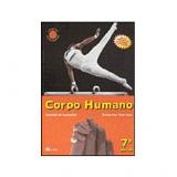 Ciencias Novo Pensar - Corpo Humano 8� Ano - Ensino Fundamental Ii - 8� Ano - Dem�trio Gowdak