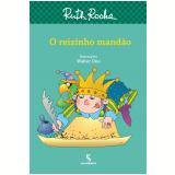 O Reizinho Mandão - Ruth Rocha