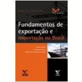 Fundamentos De Exportação E Importação No Brasil - Ronaldo França
