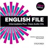 English File Intermediate Plus Class Audio (5 Cds) - Third Edition -