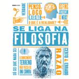 Se Liga Na Filosofia - Vários autores